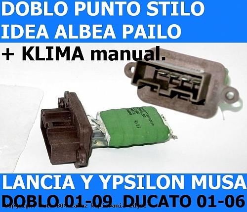 OPORNIK REZYSTOR DMUCHAWY NAWIEWU FIAT DUCATO 02-06 DOBLO PUNTO ALBEA STILO LANCIA Y YPSILON MUSA